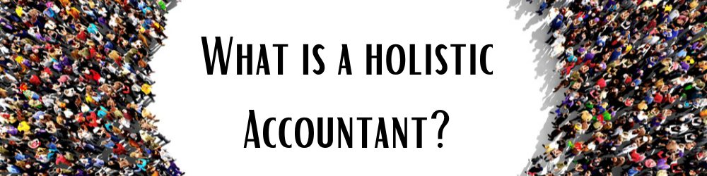Holistic accountant