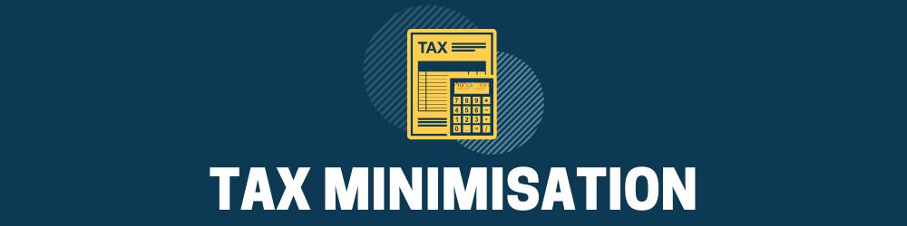 Tax minimise